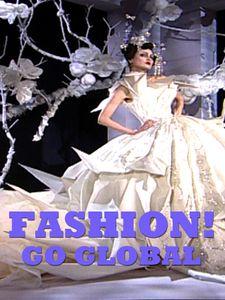 Fashion ! Go Global