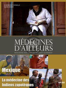 Médecines d'ailleurs - Mexique - La médecine des Indiens zapotèques