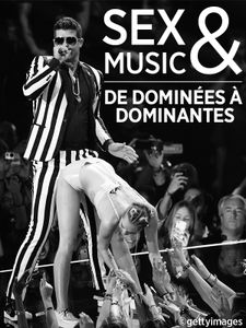 Sex & Music - De dominées à dominantes