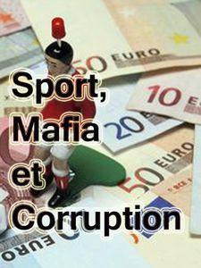 Sport, Mafia et Corruption