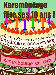 Karambolage fête ses 10 ans !