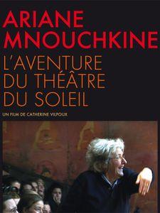 Ariane Mnouchkine - l'aventure du Théâtre du Soleil