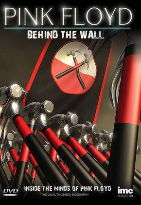Pink Floyd - 1982-2012 : Les 30 ans de The Wall