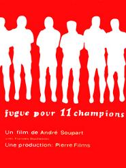 Fugue pour 11 champions