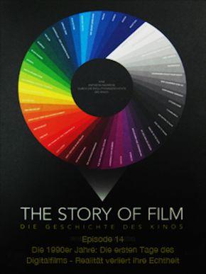 The Story of Film - 14 - Die 1990er Jahre: Die ersten Tage des Digitalfilms - Realität verliert ihre Echtheit