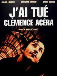 J'ai tué Clémence Acéra