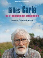 Gilles Carle ou l'indomptable imaginaire