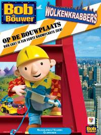 Bob de Bouwer - Op de Bouwplaats - Wolkenkrabbers