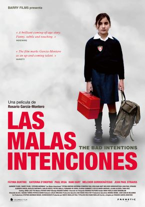 The Bad Intentions (Las Malas Intenciones)
