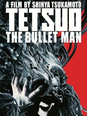 Tetsuo : The Bullet Man