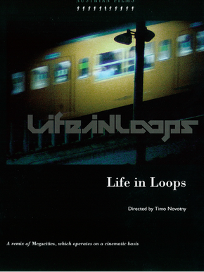 Life In Loops (A Megacities RMX)