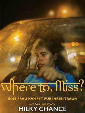 Where to, Miss? - Eine Frau kämpft um ihren Traum