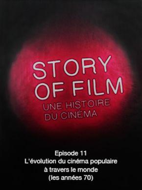 Story of Film - 11 - L'évolution du cinéma populaire à travers le monde (les années 70)