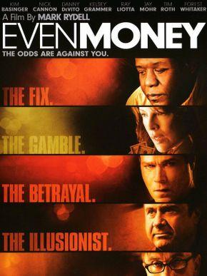 Even Money, l'enfer du jeu