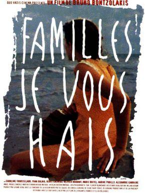 Familles, je vous hais