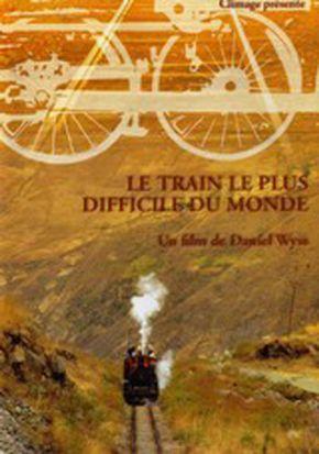 Le train le plus difficile du monde