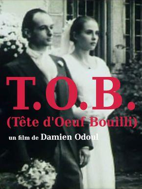 T.O.B. (Tête d'Oeuf Bouilli)