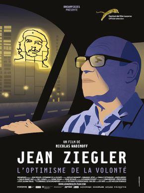 Jean Ziegler - l'Optimisme de la Volonté