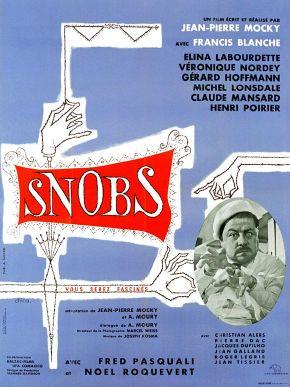 Snobs !