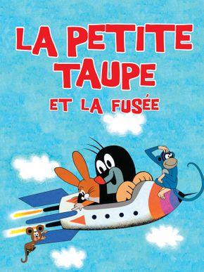 La Petite taupe et la fusée (volume 2)