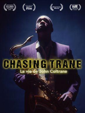 Chasing Trane : The John Coltrane Documentary