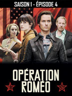 Opération Roméo - Saison 1 - Épisode 4