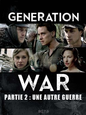 Generation War (2/3) - Une autre guerre