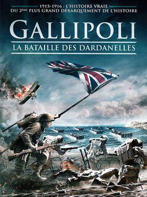 Gallipoli, la bataille des Dardanelles