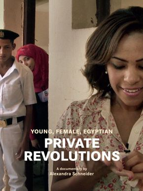 Private Revolutions – Young, Egyptian, Female