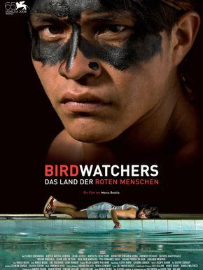 Birdwatchers: Das Land der roten Menschen