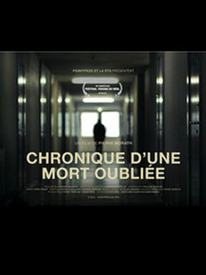 Chronique d'une Mort oubliée (Chronicle of a Forgotten Death)