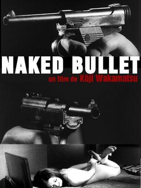 Naked Bullet