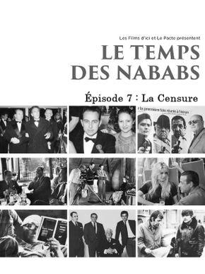 Le Temps des Nababs - Épisode 7 : La Censure