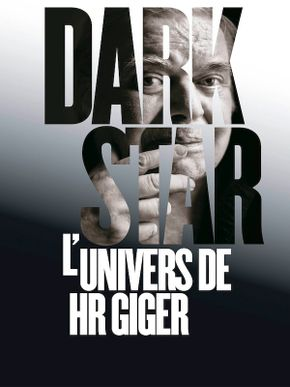 Dark Star : L'univers de HR Giger