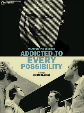 Maarten Van Severen: Addicted to Every Possibility