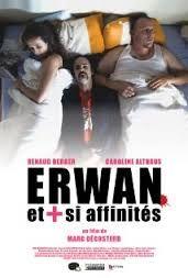 Erwan et plus si affinités