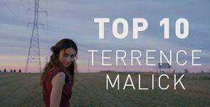 TOP 10 TERRENCE MALICK