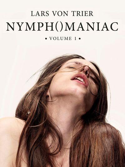 Nymphomaniac : Volume I